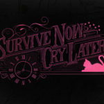 Survive Now, Cry Later Poster